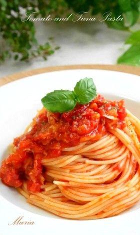 絶品*トマトとツナのパスタ by maria358 [クックパッド] 簡単おいしい ...