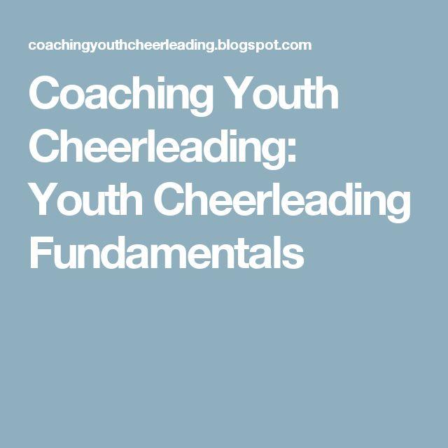 Coaching Youth Cheerleading: Youth Cheerleading Fundamentals