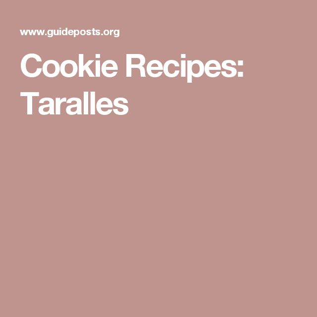 Cookie Recipes: Taralles