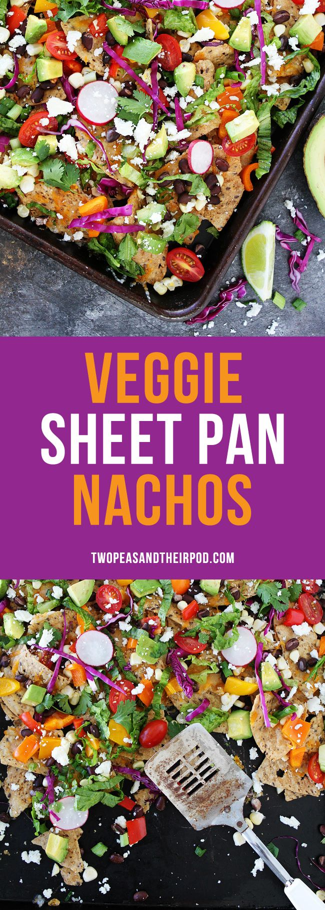 Veggie Sheet Pan Nachos These cheesy gluten free and vegetarian nachos are loaded with all of your favorite veggies! They are perfect for parties, game day, or any day!: