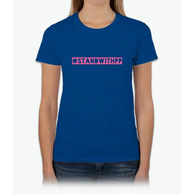 Stand with Planned Parenthood Womens T-Shirt