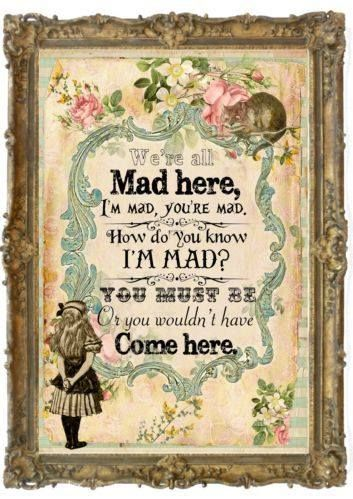 Just Pinned to Alice In Madness: 1 Vintage Alice in Wonderland We're All Mad Here Print GiftsHomeParty | eBay http://ift.tt/2q1DpnA