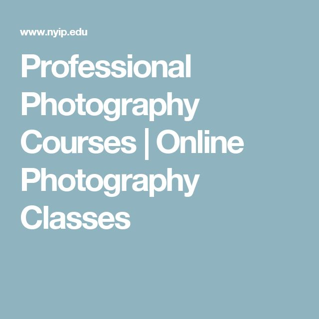 Professional Photography Courses | Online Photography Classes
