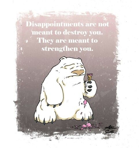 """""""Disappointments..."""""""