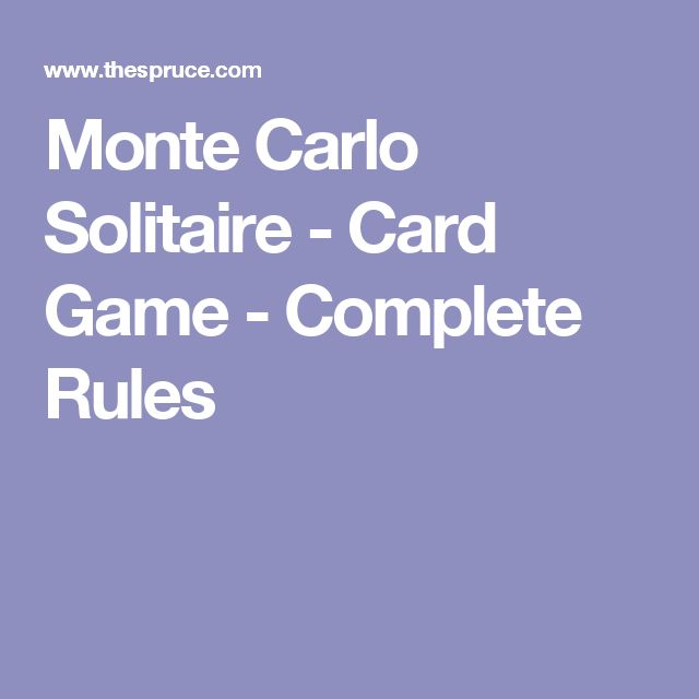 Monte Carlo Solitaire - Card Game - Complete Rules