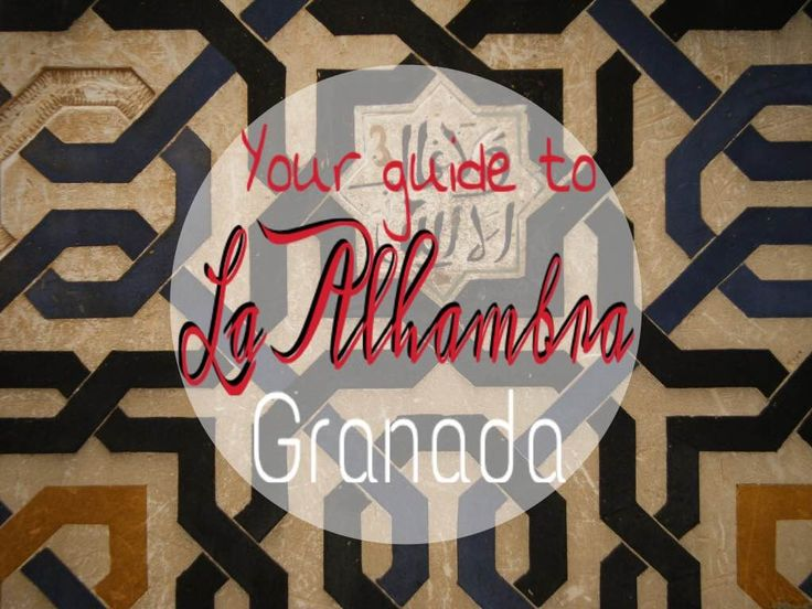 "Your guide to ""La Alhambra"" in Granada.. Enjoy! I TICKED ""GRANADA"""