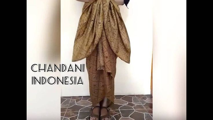 Tutorial memakai kain batik lilit by Chandani Indonesia