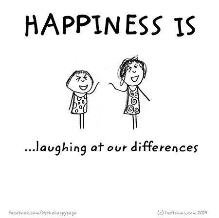 http://lastlemon.com/happiness/ha3006/ Happiness is laughing at our differences