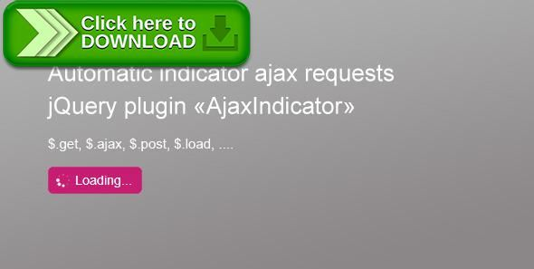 [ThemeForest]Free nulled download Auto Ajax Loader Indicator from http://zippyfile.download/f.php?id=38661 Tags: ecommerce, ajax, auto loader, indication, jquery plugin, loader, mask div