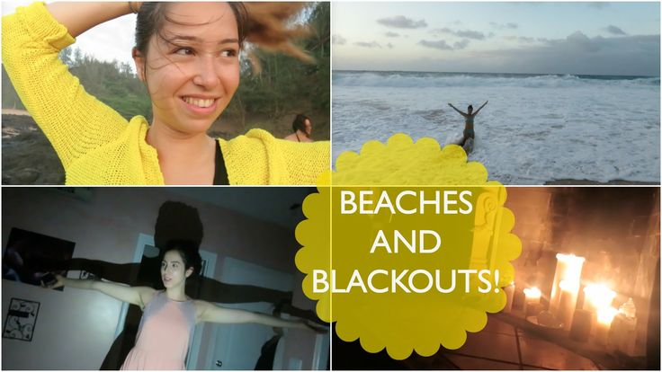 BEACHES AND BLACKOUTS!