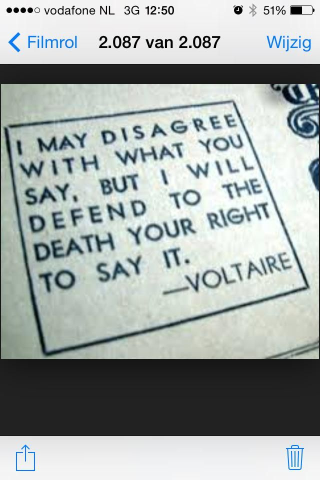 """""""'...but I will to the death defend your right to say it'.  #charliehebdo #voltaire"""""""