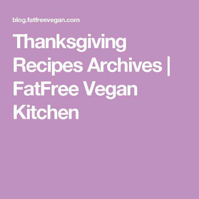 Thanksgiving Recipes Archives | FatFree Vegan Kitchen
