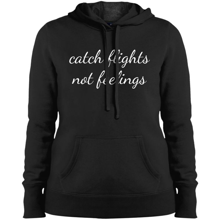 Catch Flights Not Feelings Hoodie from Munkberry. These shirts are great for everyday, travel, hiking, running, yoga, and active wear for women. Great gift idea for women, ladies, girls.