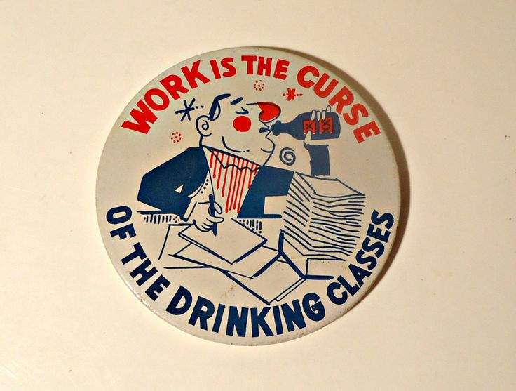 Pinback Button Vintage Work Is The Curse Of The Drinking Classes 1970's Humorous by treasurecoveally on Etsy