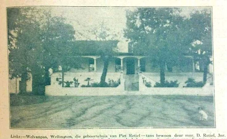 Birthplace of Piet Retief in Wellington West Cape. From Die Kerbode May 1925.