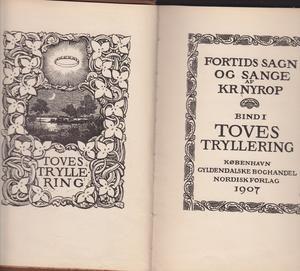 """Toves tryllering - Fortids sagn og sange bind 1"" av Kristoffer Nyrop"