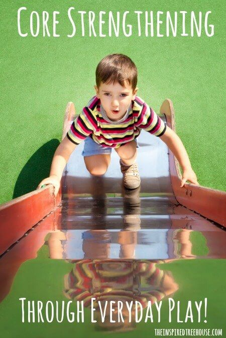 Everyday activities for kids to strengthen their core through play!