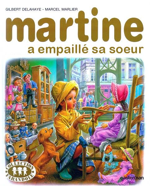 "LIVRE MARTINE : ""MARTINE A EMPAILLE SA SOEUR"""