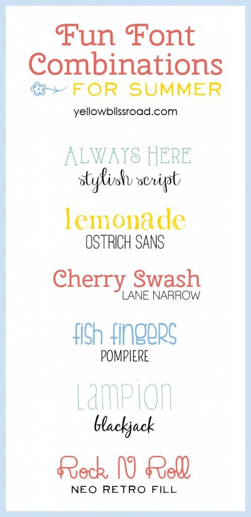 "Love these ""Fun Font Pairings for Summer."" But let's be honest now folks, these babies would be golden all year long... =)"