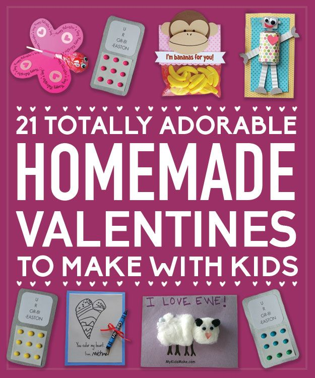 Totally Adorable Homemade Valentines To Make With Kids
