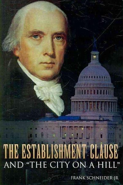 The Establishment Clause and 'the City on a Hill'