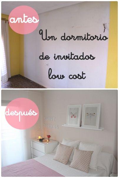 Y ASI HICIMOS EL DORMITORIO DE INVITADOS LOW COST