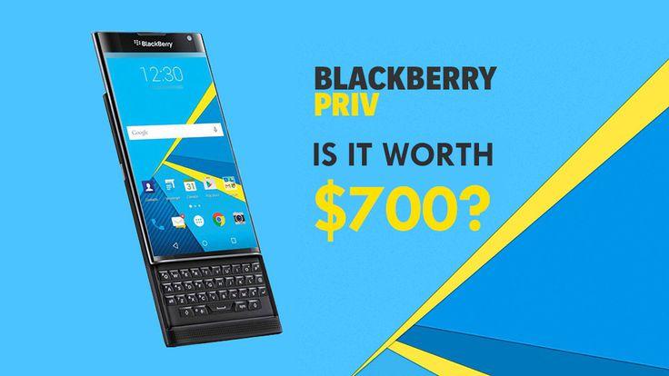 5 reasons to buy the new BlackBerry Priv - UnlockUnit Blog