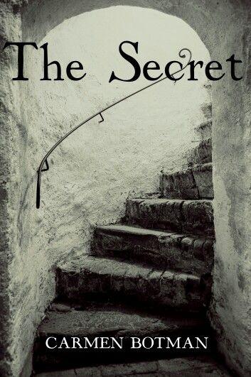 The Secret, an ebook by Carmen Botman at Smashwords http://www.smashwords.com/books/view/395858