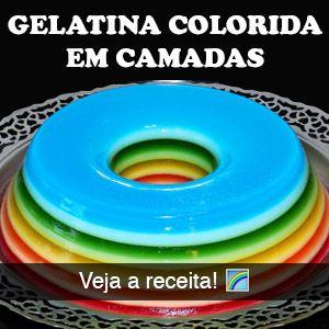 Passo a passo, receita e truques para fazer uma gelatina colorida em camadas perfeita e deliciosa, com o lindo efeito de arco-íris!