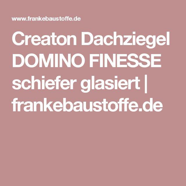 Creaton Dachziegel DOMINO FINESSE schiefer glasiert    frankebaustoffe.de