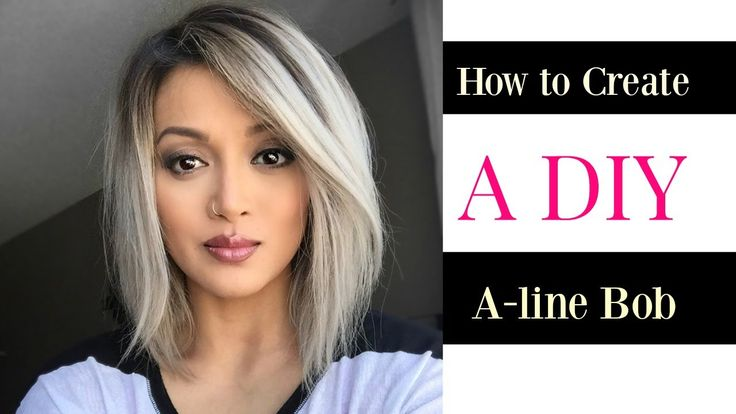 How to Create a DIY A-line Bob cut - YouTube
