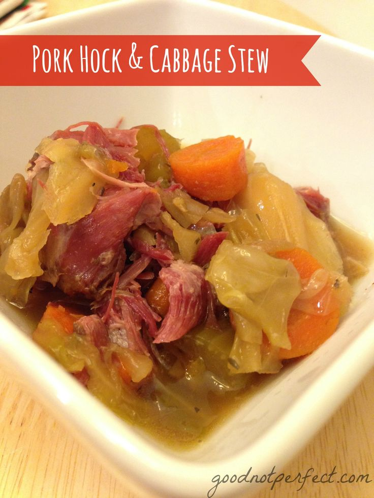 Pork Hock and Cabbage Stew  Made this twice, second time around too greasy will have to watch that. Shared it with Kristi.   Me