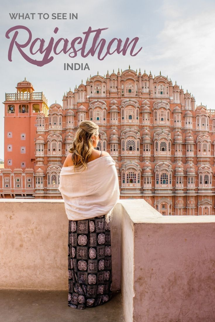 Incredible India The ultimate Rajasthan itinerary in 2020