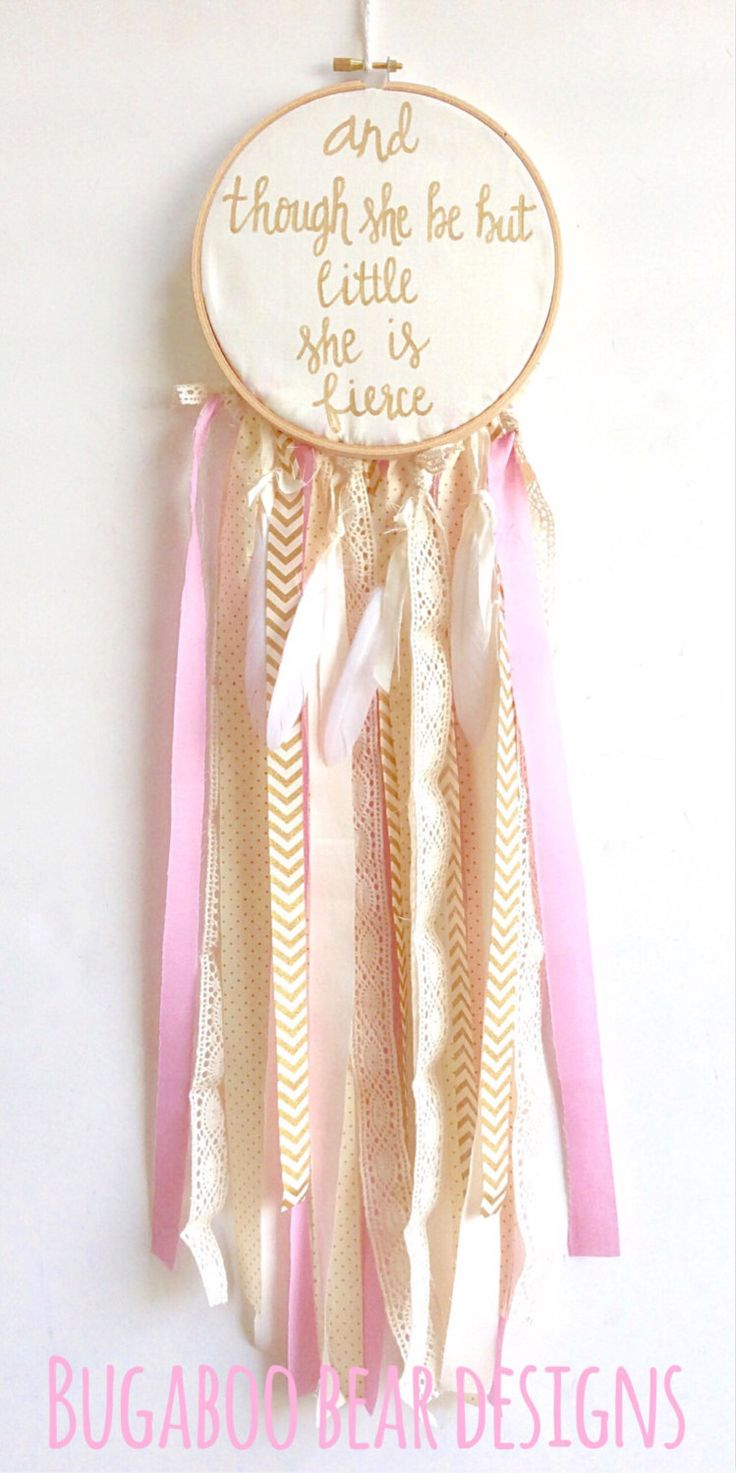 Dream Catcher, And Though She Be But Little She Is Fierce, Gold Nursery, Pink Nursery, Girl Nursery, Nursery Decor, Children's Room Decor, by BugabooBearDesigns on Etsy https://www.etsy.com/listing/240446883/dream-catcher-and-though-she-be-but