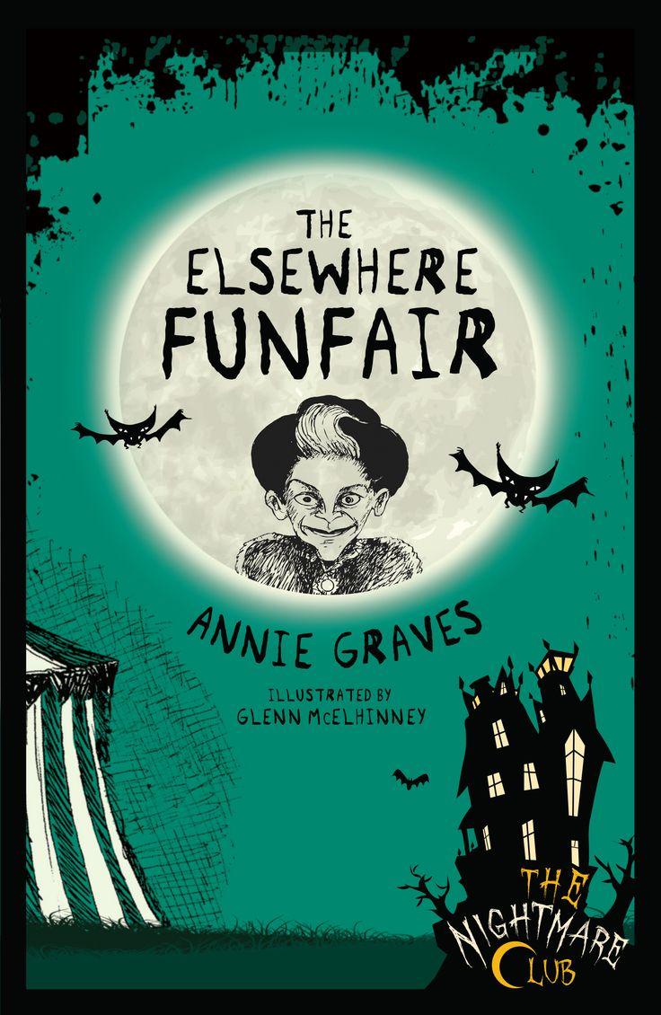 Book 9 in The Nightmare Club series http://littleisland.ie/books/nightmare-club-9-elsewhere-funfair/