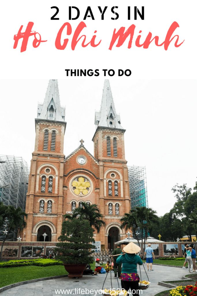 Two days in Ho Chi Minh, Vietnam, things to do, what to do, what visit.  A guide for the city.  Cu Chi Tunnels, Notre Dame Cathedral, Central Post Office, and more. #vietnam #hochiminh #asia #travel