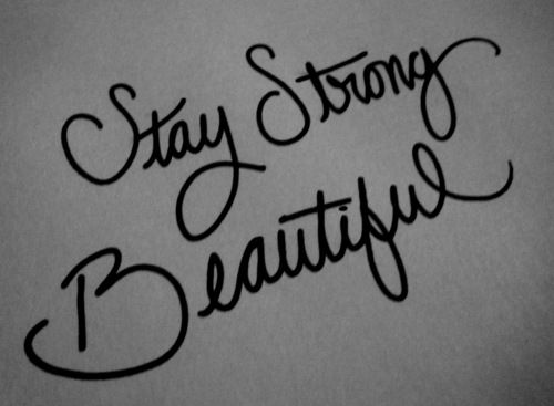 RememberHair Beautiful, Stands Strong, Religious Quotes, Stay Strong Beautiful, Encouragement Quotes, Strong Quotes, Fonts, Tattoo, Staystrong