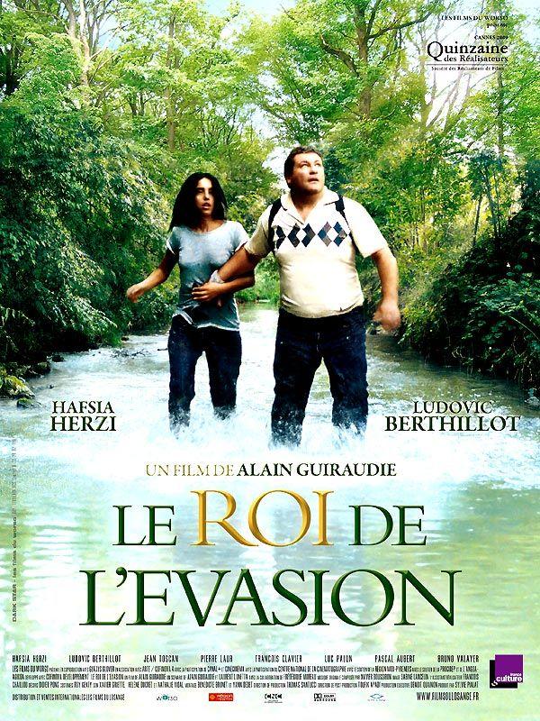 Le roi de l'évasion (++++) film français de Alain Guiraudie (2009) avec Hafsia Herzi, Ludovic Berthillot, Luc Palun. Comédie dramatique, Aventure. Vu en DVD avec Aurore, janvier 2017.
