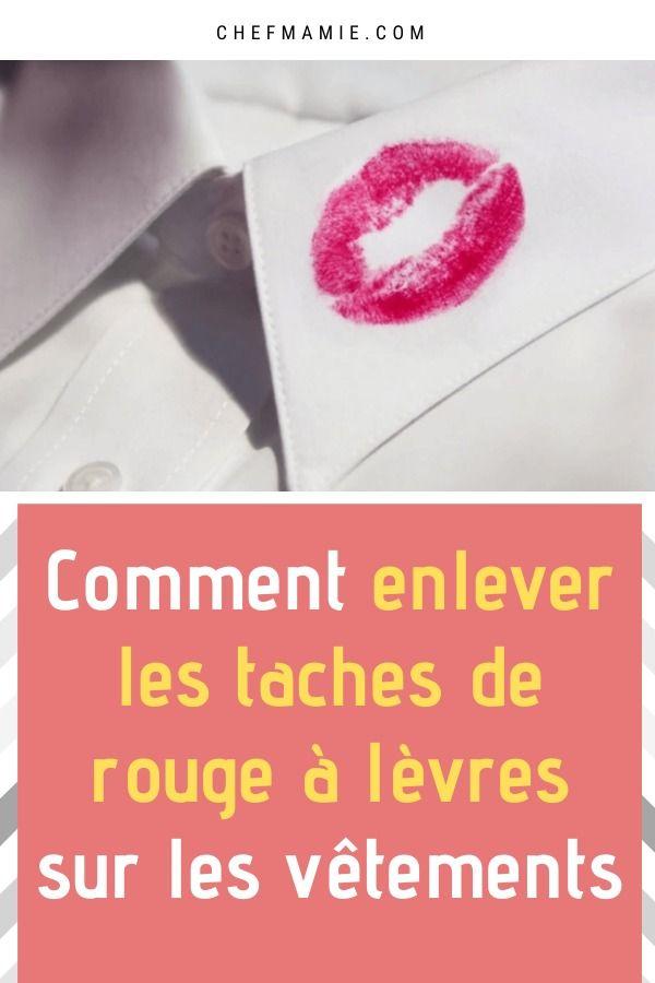Comment Enlever Les Taches De Rouge A Levres Sur Les Vetements En 2020 Taches De Rouge A Levres Rouge A Levres Tache