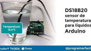 DS18B20 sensor de temperatura para líquidos con Arduino