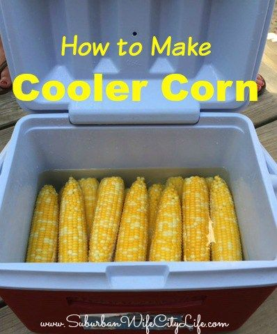 Featured at #CreateItThursday: How to make Cooler Corn