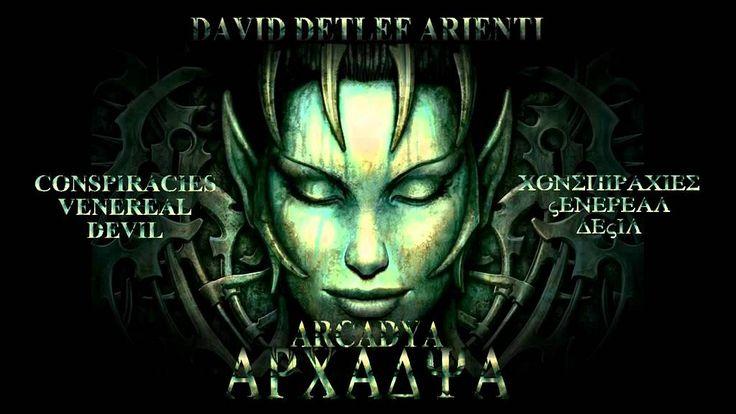 Davide Detlef Arienti - Conspiracies venereal Devil - ARCADYA - (Epic Dr...