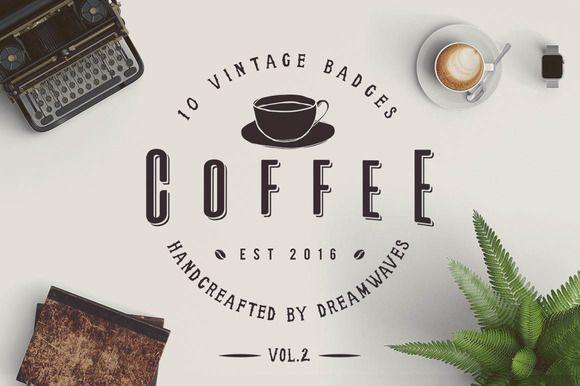 10 Vintage Coffee Badges Vol.2 by dreamwaves on @creativemarket