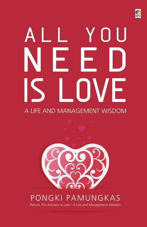 All You Need Is Love by Pongki Pamungkas. Published on 5 October 2015