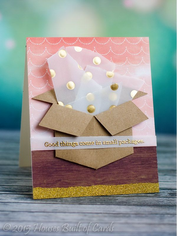 Houses Built of Cards: Good Things, Small Packages