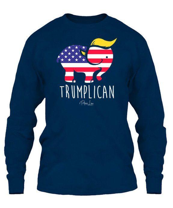 Ordered mine today!  #trump  Cute Trumplican Long Sleeve