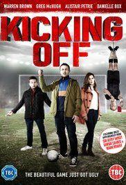 Kicking Off Film Deutsch