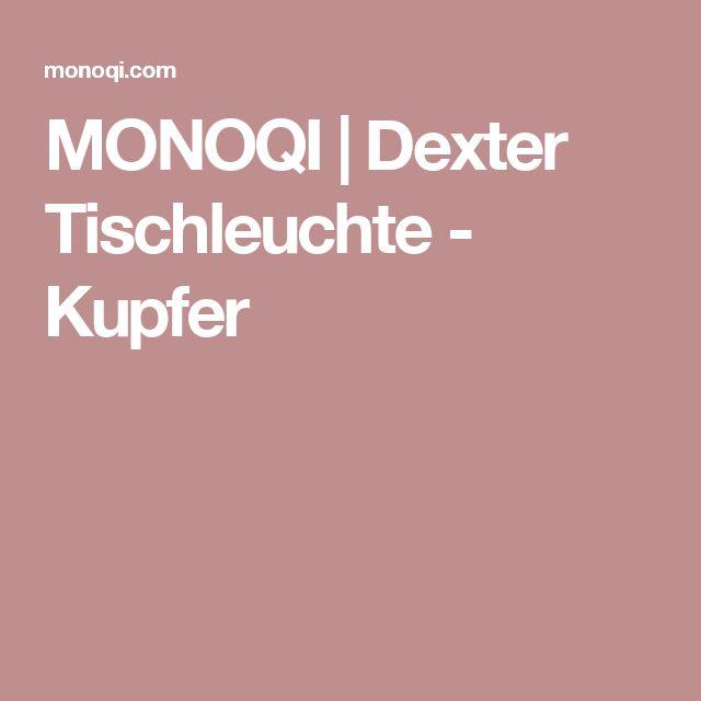 MONOQI | Dexter Tischleuchte - Kupfer