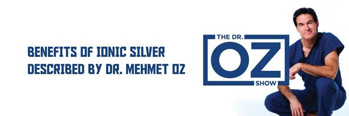 BENEFITS OF IONIC SILVER DESCRIBED BY DR OZ - This Stuff Is Good For You
