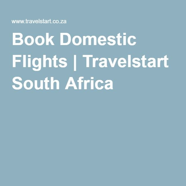 Book Domestic Flights | Travelstart South Africa